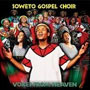 Voices From Heaven: The Soweto Gospel Choir